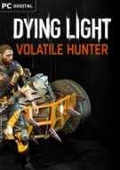 Dying Light - Volatile Hunter Bundle