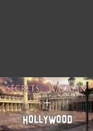 Secrets of Vatican and Hollywood