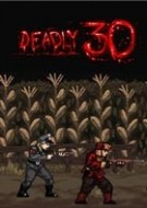 Deadly 30