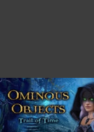 Ominous Objects - Trail of Time