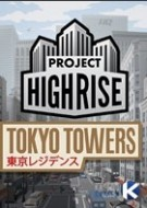 Project Highrise: Tokyo Towers (DLC)